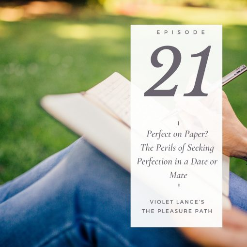 Perfect on Paper? The Perils of Seeking Perfection in a Date or Mate