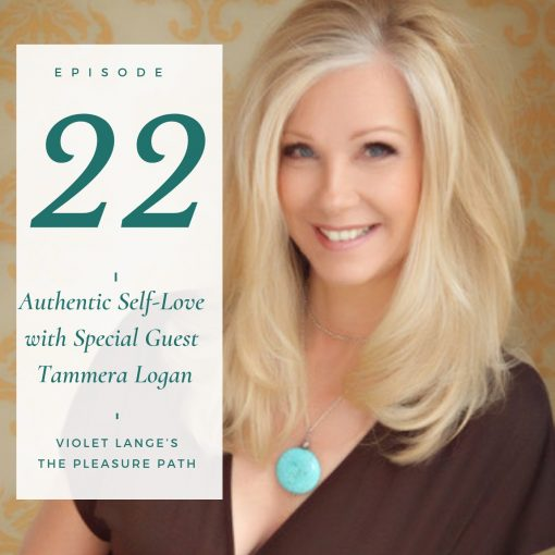 Authentic Self-Love with Special Guest Tammera Logan