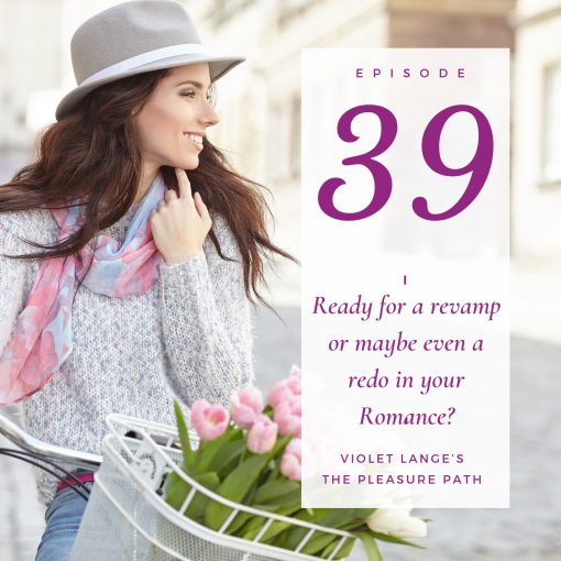 Ready for a revamp or maybe even a redo in your Romance? Here's what you need to know about a fresh start
